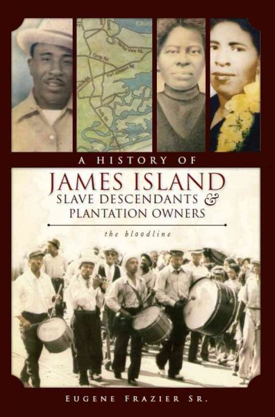 A history of James Island slave descendants and plantation owners: the blood line