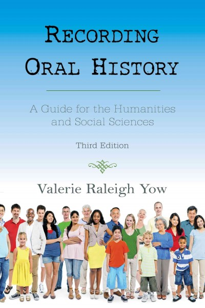 Book cover image of Recording oral history: a guide for the humanities and social sciences