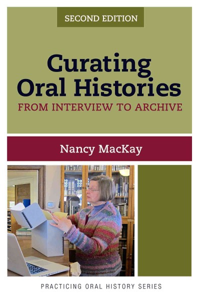 Book cover image of Curating oral histories: from interview to archive