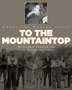 To the mountaintop!: my journey through the civil rights movement