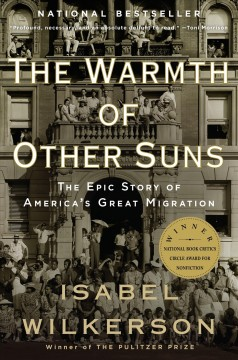Cover image:The warmth of other suns: the epic story of America's Great Migration