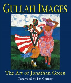 Gullah images: the art of Jonathan Green