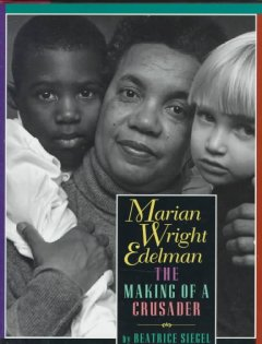 Marian Wright Edelman: the making of a crusader