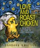 Go to record Love and roast chicken : a trickster tale from the Andes M...