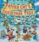Go to record Richard Scarry's Father Cat's Christmas tree.