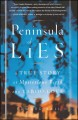 Go to record Peninsula of lies : a true story of mysterious birth and t...