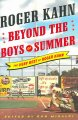 Go to record Beyond the boys of summer : the very best of Roger Kahn