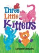 Go to record Three little kittens