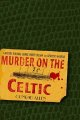 Go to record Murder on the Celtic