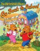 Go to record The Berenstain Bears go back to school