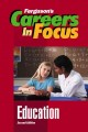 Go to record Careers in focus. Education.