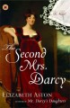 Go to record The second Mrs. Darcy : a novel