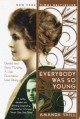 Go to record Everybody was so young : Gerald and Sara Murphy, a lost ge...