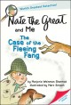 Go to record Nate the Great and me : the case of the fleeing Fang