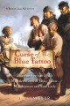 Go to record Curse of the blue tattoo : being an account of the misadve...