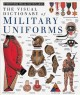 Go to record The Visual dictionary of military uniforms.