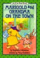 Go to record Marigold and Grandma on the town