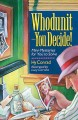 Go to record Whodunit--you decide! : mini-mysteries for you to solve