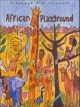 Go to record African playground.