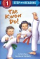 Go to record Tae kwon do!