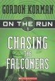 Go to record On the run. Chasing the Falconers