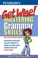 Go to record Get wise! : mastering grammar skills