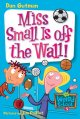 Go to record Miss Small is off the wall!