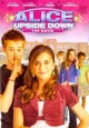 Go to record Alice upside down : the movie