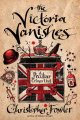 Go to record The Victoria vanishes : a Peculiar Crimes Unit mystery