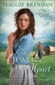 Go to record The jewel of his heart : a novel
