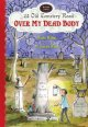 Go to record 43 Old Cemetery Road. Book Two : Over my dead body
