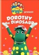 Go to record The Wiggles present Dorothy the Dinosaur