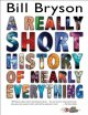 Go to record A really short history of nearly everything
