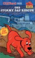 Go to record Clifford the big red dog : The stormy day rescue