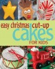 Go to record Easy Christmas cut-up cakes for kids