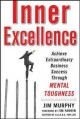 Go to record Inner excellence : achieve extraordinary business success ...