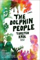 Go to record The Dolphin People : a novel