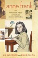 Go to record Anne Frank : the Anne Frank House authorized graphic biogr...