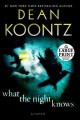 Go to record What the night knows : a novel