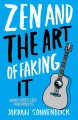 Go to record Zen and the art of faking it