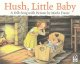 Go to record Hush, little baby : a folk song with pictures