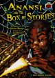 Go to record Anansi and the box of stories : a West African folktale