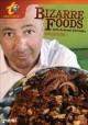 Go to record Bizarre foods with Andrew Zimmern : Collection 1