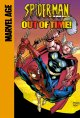 Go to record Spider-Man and Thor in Out of time!