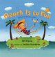 Go to record Beach is to fun : a book of relationships