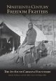 Go to record Nineteenth century freedom fighters : the 1st South Caroli...