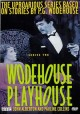 Go to record Wodehouse playhouse. Series two