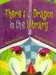 Go to record There's a dragon in the library
