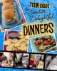 Go to record A teen guide to creative, delightful dinners