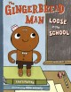 Go to record The gingerbread man loose in the school